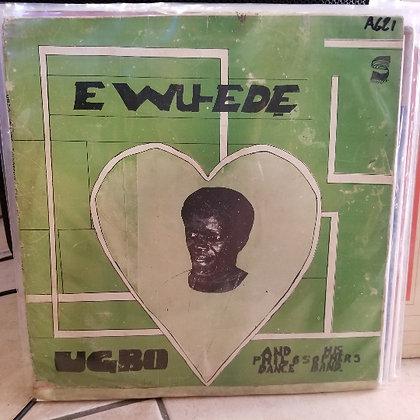 Ugbo And His Philosophers Dance Band – Ewu-Ede [Sonnidisk Records]