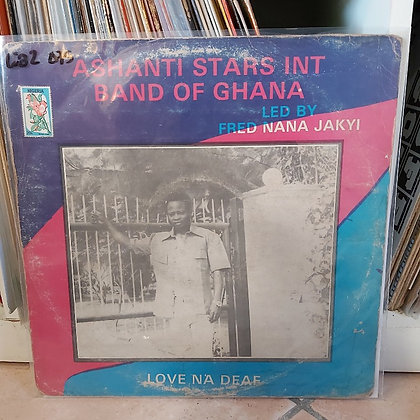 Ashanti Stars Int Band Of Ghana – Love Na Deaf [ Udisco Sound – UK 004]