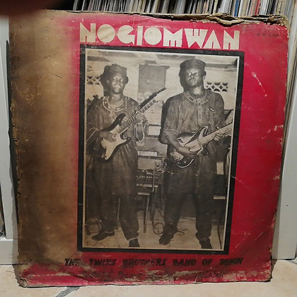 The Twins Brothers Dance Band Of Benin ‎– Nogiomwan [Why Worry]