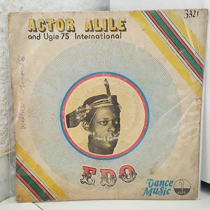 Actor Ajile & The Ugie '75 International* – Edo Dance Music