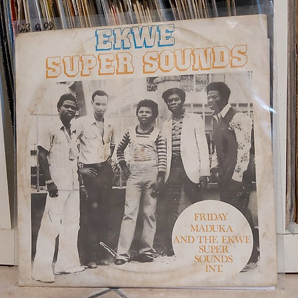 Friday Maduka And The Ekwe Super Sounds Int. ‎– Ekwe Super Sounds