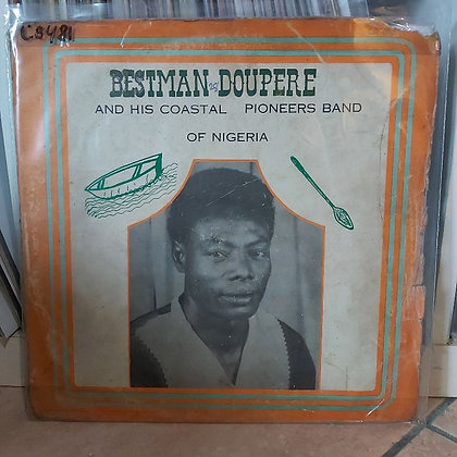 Bestman Doupere And His Coastal Pioneers Dance Band Of Nigeria [Cockson]