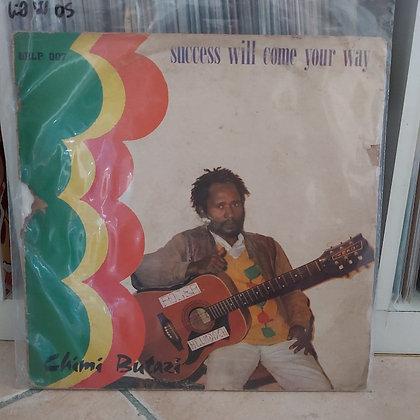 Chimi Butazi – Success Will Come Your Way [Graceland Records – GRLP 007]