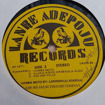 Lanrewaju Adepoju And His Akewi Theatre [Lanre Adepoju Records]