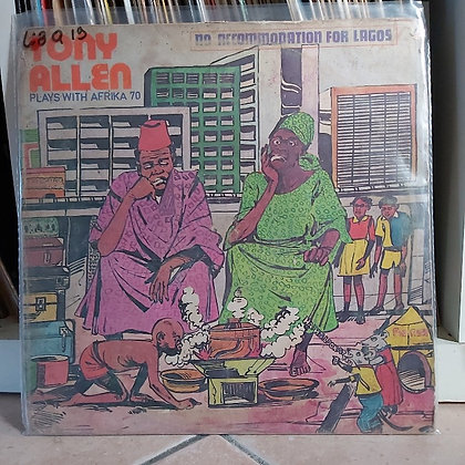 Tony Allen Plays With Afrika 70 ‎– No Accomodation For Lagos [Polydor]