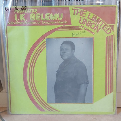 I.K. Belemu & His Rivers Brothers - The Unlimited Union Of Ekeremo