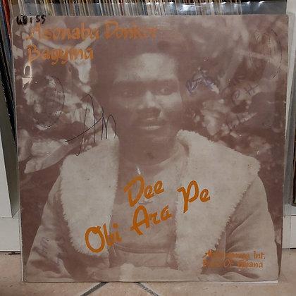 Asonaba Donkor Bagyina - Dee Obi Ara Pe [Metu Records]