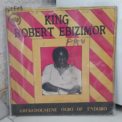King Robert Ebizimor - Arekedoumene Ogbo Of Endoro [ Iwa-Lewa Music‎]