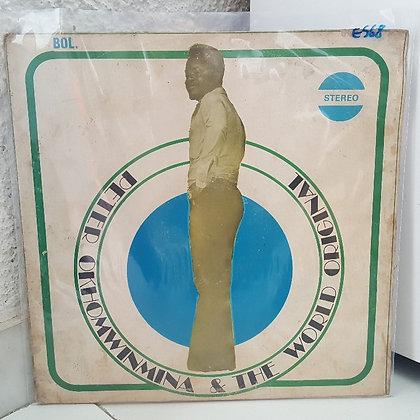 Peter Okhomwinmina & The World Original [Bowo]