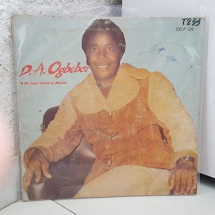 D. A. Ogbebor & His Super Sound Of Nigeria [ Ekimogun – EKLP 128]