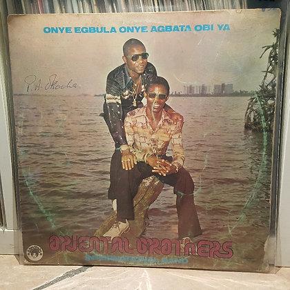 Oriental Brothers International Band – Onye Egbula Onye Agbata Obi Ya