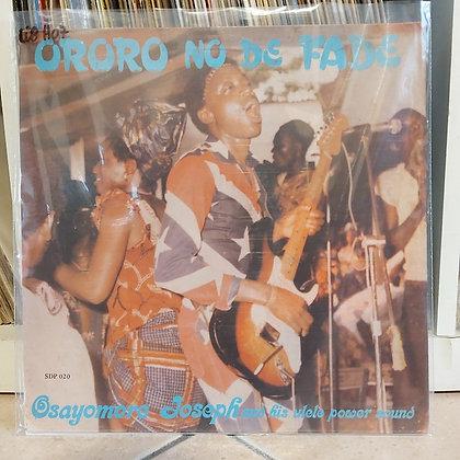 Osayomore Joseph And His Ulele Power Sound – Ororo No De Fade [ Supremedisk ]