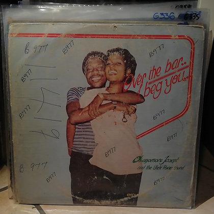 Osayomore Joseph And The Ulele Power Sound – Over The Bar/I Beg You