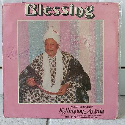 Alhaji (Chief) Prof. Kollington Ayinla And His Fuji '78 Organisation – Blessing