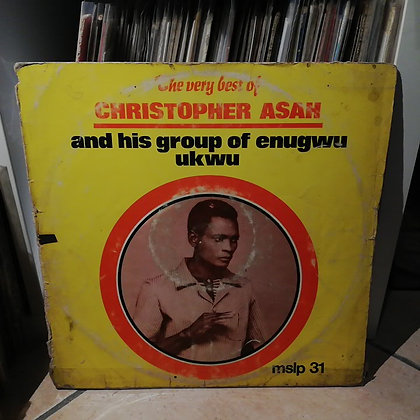 Christopher Asah & His Group Of Enugwu Ukwu - The Very Best Of [Melody]