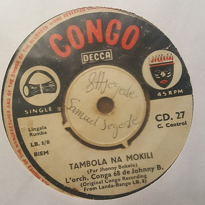 L'orch. Conga 68 De Johnny B. – Ndeko Na Ngai Okeba / Tambola Na Mokili