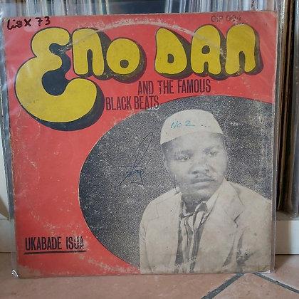 Eno Dan & The Famous Black beats - Ukabade Isua [Gip Records]