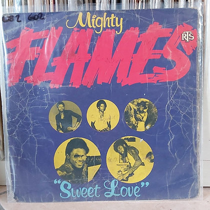 Mighty Flames – Sweet Love [RTS]