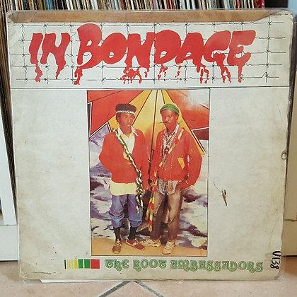 The Roots Ambassadors - In Bondage [Supremedisk]