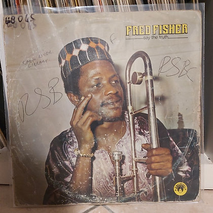 Fred Fisher – Say The Truth [Afrodisia]
