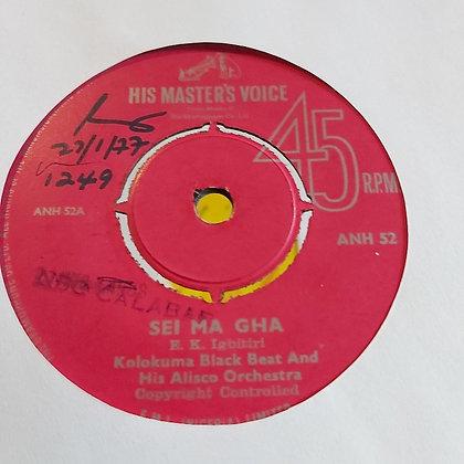 Kolokuma Black Beat & His Alisco Orchestra - Sei Ma Gha [HMV 60's]