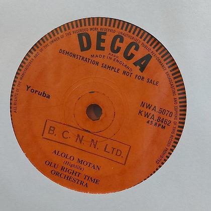 Olu Right Time Orchestra - Alolo Motan [Decca]
