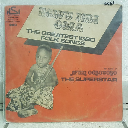 Prophet Afam Ogbotobo ‎– Egwu Ndi Oma - The Greatest Igbo Folk Songs