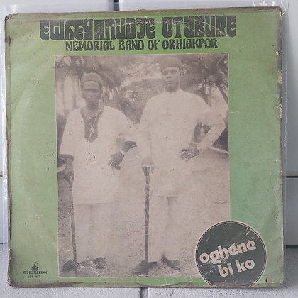 Ewheyanudje Otubure Memorial Band Of Orhiakpor [Supremedisk]]