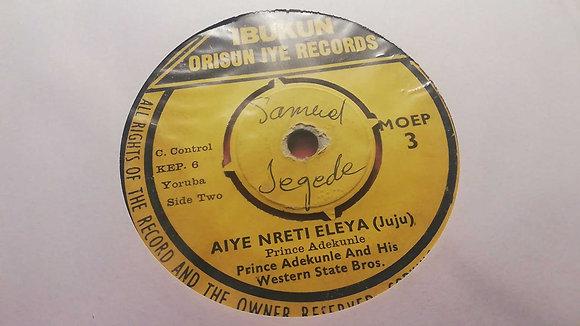 Prince Adekunle - Aiye Nreti Aleya (Juju) [Ibukun Orisun Iye Records]