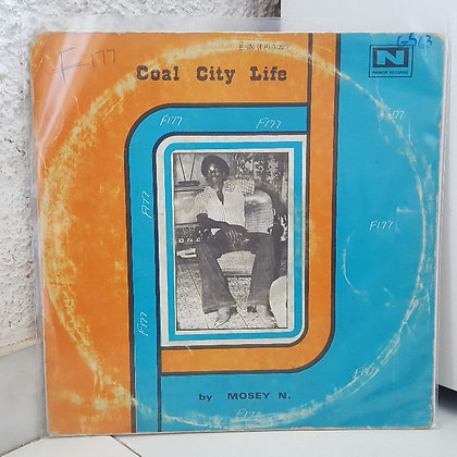 Mosey N - Coal City Life [Nkwor Records]