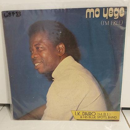 I.K. Dairo (M.B.E.) & His Blue Spots Band – Mo Yege (I'm Free)
