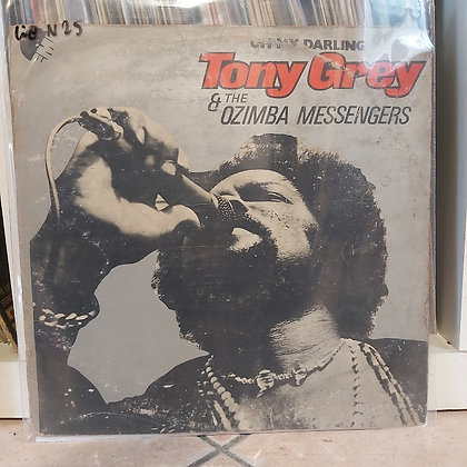 Tony Grey & The Ozimba Messengers ‎– Oh My Darling [HMV]