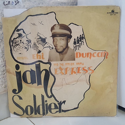 General Ehi Duncan And The Africa Army Express – Jah Soldier [Supremedisk]