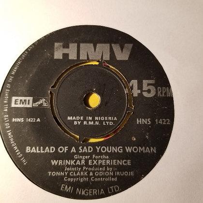 Wrinkar Experience – Ballad Of A Sad Young Woman [HMV]