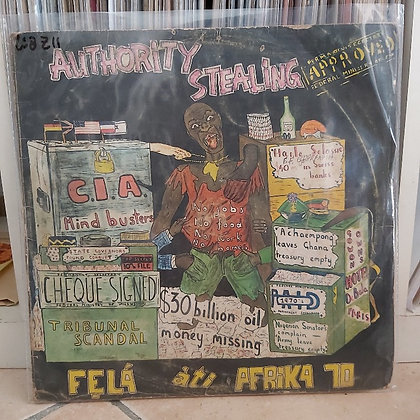 Fẹlá Àti Afrika 70 ‎– Authority Stealing [Kalakuta]