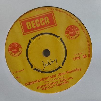 Mochicobay & His Melody makers - Ogbemavbediaru [Decca]