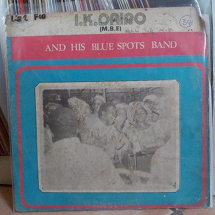 I. K. Dairo M.B.E. And His Blue Spot Band