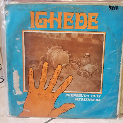 Ehengbuda Cult Messengers - Ighede [Bowo]