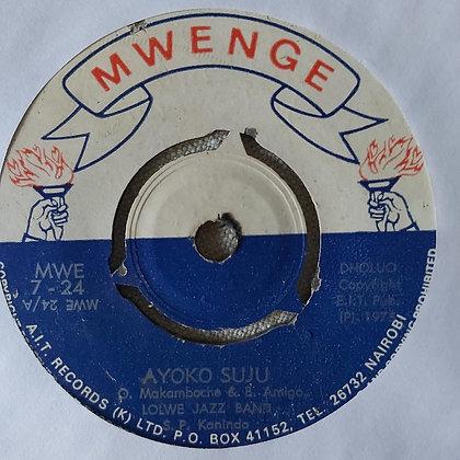 Lolwe Jazz Band - Ayoko Suju [Mwenge]
