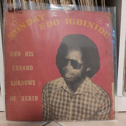 Monday Edo Igbinidu And His Errand Shadows Of Benin [Emperor]