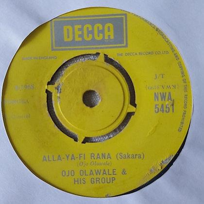 Ojo  Olawale & His Group - Alla-Ya-Fi Rana [Decca]