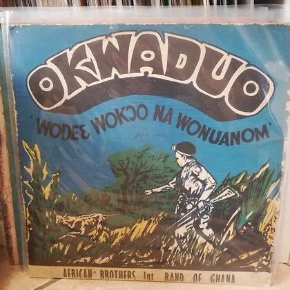 "African Brothers Int. Band Of Ghana – Okwaduo! ""Wodee Wokoo Na Wonuanom"""