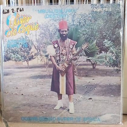 Oliver De Coque And His Expo'76-Ogene Sound Super Of Africa – Mbulubia Uwa