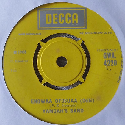 Yamoah's Band – Dammirifa Due / Enowaa Ofosuaa [Decca]