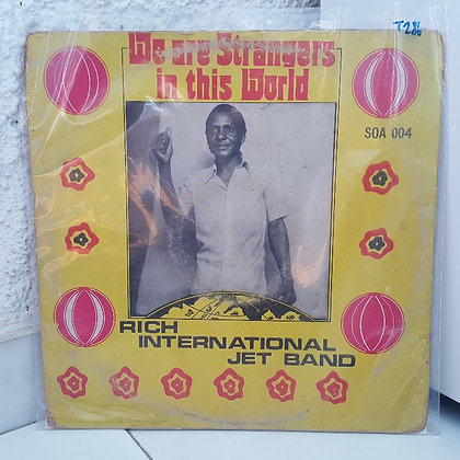 Rich International Jet Band - We Are Strangers In This World [SOA]