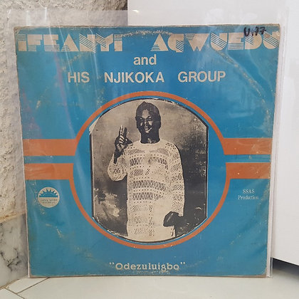 Ifeanyi Agwuedo And His Njikoka Singing Group Of Umuolum