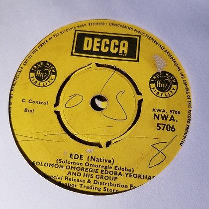 Solomon Omoregie Edoba-Yeokhae & His Group - Ede / Ofure [Decca]