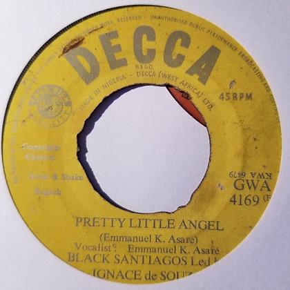 Black Santiagos – Pretty Little Angel / Augustina [Decca]