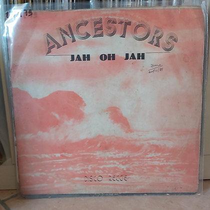 Ancestors - Jah Oh Jah [Decco]
