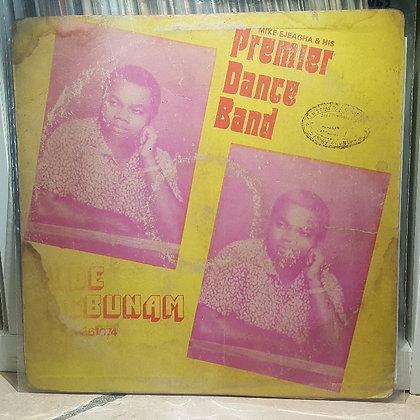 Mike Ejeagha & His Premier Dance Band - Ude Egbunam [Philips]